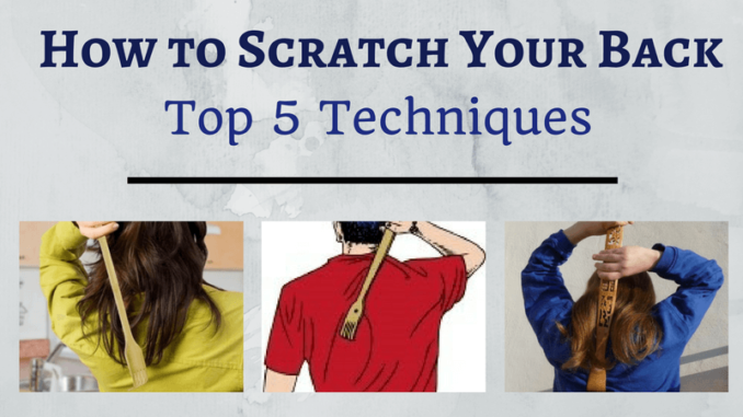How to Scratch Your Back