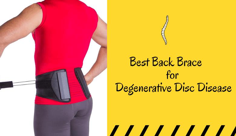 Best Back Brace for Degenerative Disc Disease